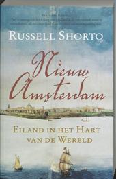 Nieuw-Amsterdam : eiland in het hart van de wereld