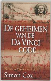 De geheimen van de Da Vinci code : wat zijn de feiten en wat is fictie ?