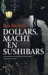 Dollars, macht en sushibars