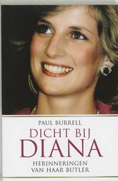 Dicht bij Diana : herinneringen van haar butler