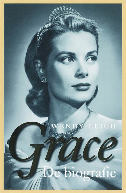 Grace : de biografie