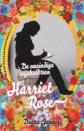 De oneindige wijsheid van Harriet Rose