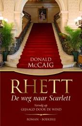 Rhett : de weg naar Scarlett