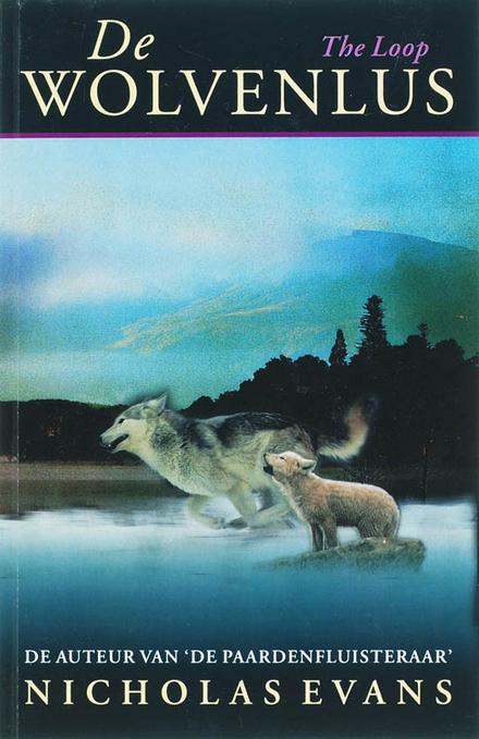 De wolvenlus - De moeite waard om opnieuw te lezen