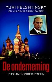 De onderneming : Rusland onder Poetin