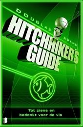 Tot ziens en bedankt voor de vis : hitchhiker's guide : deel vier van drie