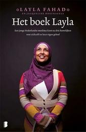 Het boek Layla : een jonge Nederlandse moslima kiest na drie huwelijken eindelijk voor zichzelf