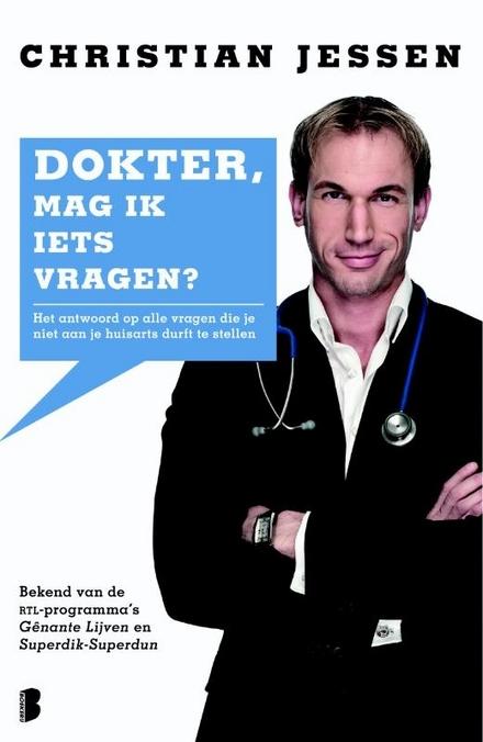 Dokter, mag ik iets vragen?