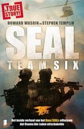 Seal team six : het inside verhaal van het Navy Seal's eliteteam dat Osama bin Laden uitschakelde