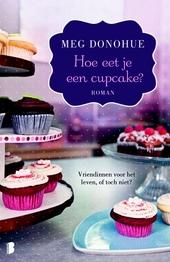 Hoe eet je een cupcake?