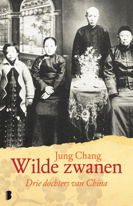 Wilde zwanen : drie dochters van China