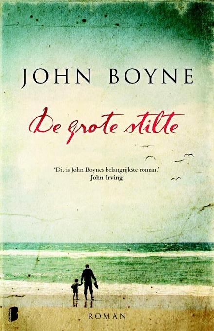 Leestip foto van: De grote stilte | Een boek van John Boyne