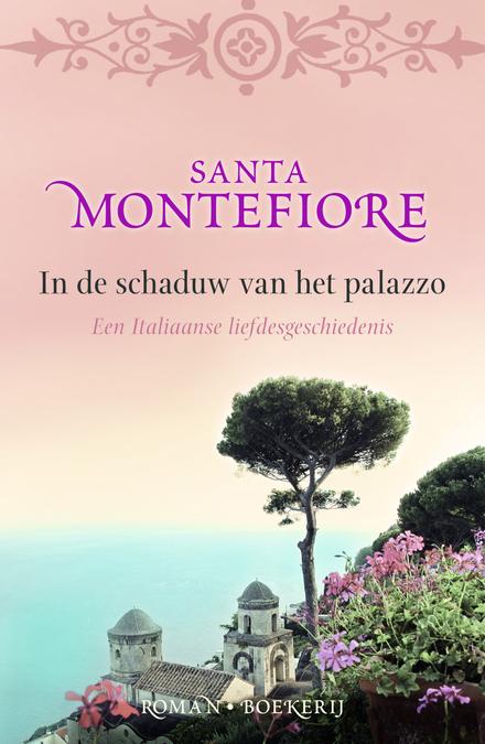 In de schaduw van het palazzo : een Italiaanse liefdesgeschiedenis
