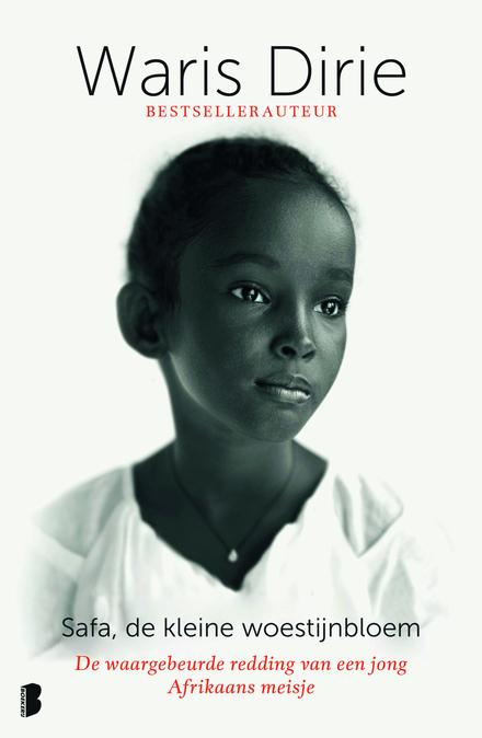 Safa, de kleine woestijnbloem : de waargebeurde redding van een jong Afrikaans meisje