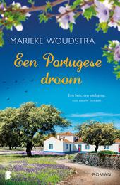 Een Portugese droom : een huis, een uitdaging, een nieuw bestaan