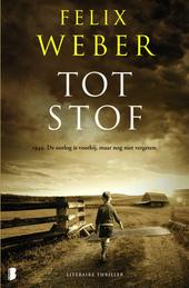 Tot stof : 1949, de oorlog is voorbij, maar nog niet vergeten : literaire thriller