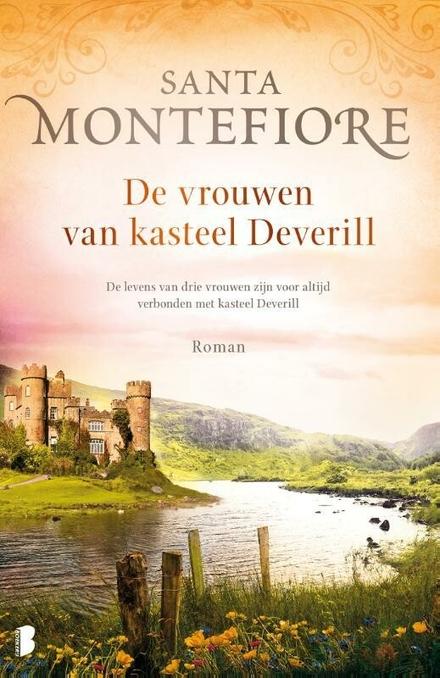 De vrouwen van kasteel Deverill : de levens van drie vrouwen zijn voor altijd verbonden met kasteel Deverill