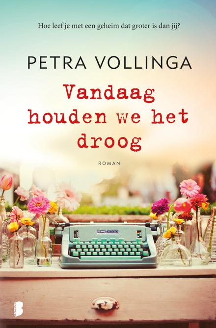 Leestip foto van: Vandaag houden we het droog | Een boek van Petra Vollinga