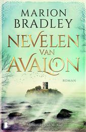 Nevelen van Avalon : het leven van koning Arthur door de ogen van de vrouwen in zijn leven