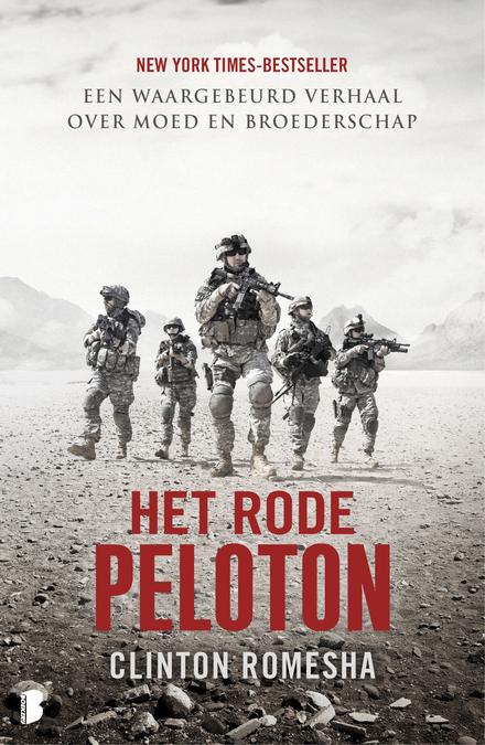 Het rode Peloton : een waargebeurd verhaal over moed en broederschap