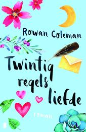 Twintig regels liefde : wat zou je zeggen als je nog één kans had om een brief aan je geliefde te schrijven?