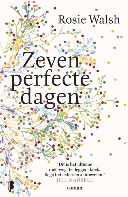 Leestip foto van: Zeven perfecte dagen | Een boek van Rosie Walsh