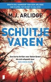 Schuitje varen : een korte thriller over Helen Grace die zich afspeelt voor Iene miene mutte