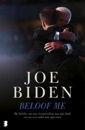 Beloof me : de belofte van een vicepresident aan zijn land en van een vader aan zijn zoon