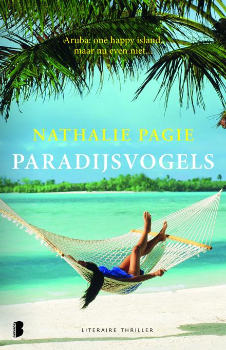 Paradijsvogels : Aruba : one happy island, maar nu even niet