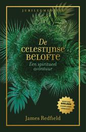 De Celestijnse belofte : een spiritueel avontuur