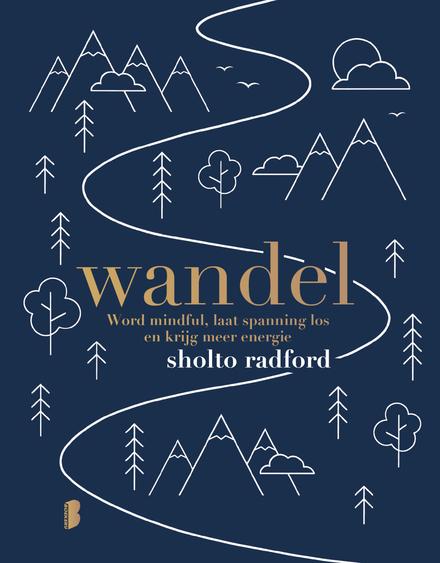 Wandel : word mindful, laat spanning los en krijg meer energie