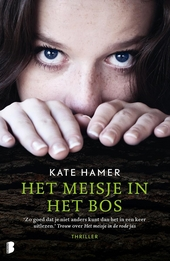 Het meisje in het bos : wat is waarheid, en wat niet?