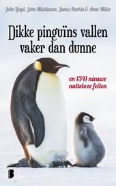 Dikke pinguïns vallen vaker dan dunne : en 1341 nieuwe nutteloze feiten