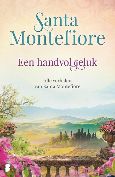 Een handvol geluk : alle verhalen van Santa Montefiore