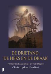 De drietand, de heks en de draak. Boek 1, Eragon