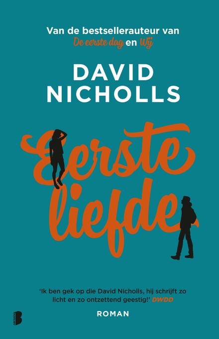 Eerste liefde - Drie redenen om te smelten voor Eerste Liefde van David Nicholls