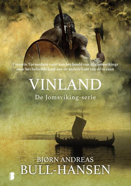 Vinland : Torstein Tormodson vaart aan het hoofd van zijn Jomsvikings naar het beloofde land aan de andere kant van...