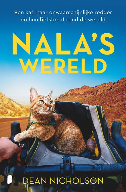 Nala's wereld : een kat, haar onwaarschijnlijke redder en hun fietstocht rond de wereld