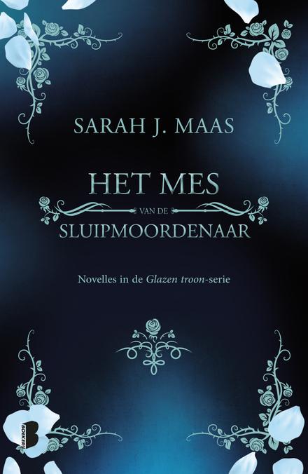 Het mes van de sluipmoordenaar : novelles in de Glazen troon-serie