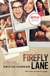 Firefly Lane : wie naar de sterren grijpt