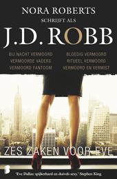Zes zaken voor Eve : zes novelles in het leven van Eve Dallas