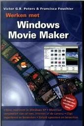 Werken met Windows Movie Maker