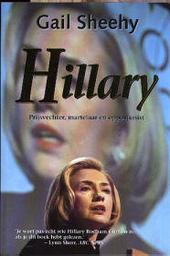Hillary : prijsvechter, martelaar en opportunist
