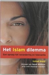 Het islamdilemma : een oproep tot verandering en tolerantie