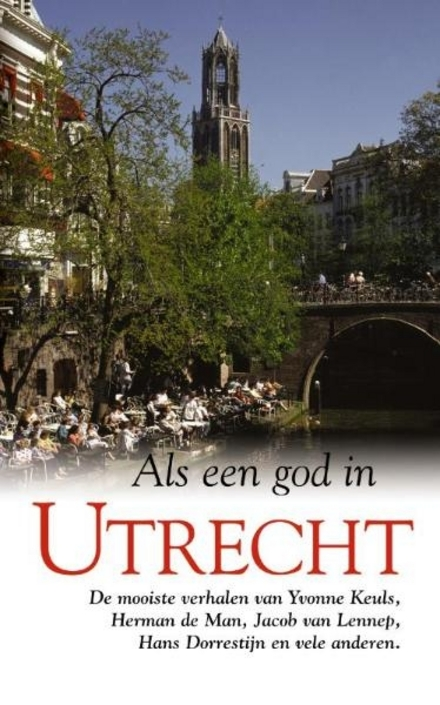 Als een god in Utrecht