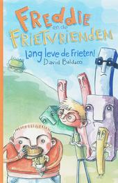 Freddie en de frietvrienden : lang leve de frieten!