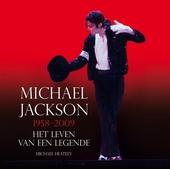 Michael Jackson 1958-2009 : het leven van een legende