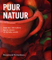 Puur natuur : meer dan 400 tijdloze tips en ideeën uit de hele wereld