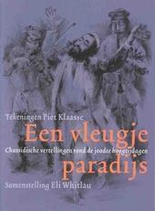 Een vleugje paradijs : Chassidische vertellingen rond de joodse hoogtijdagen
