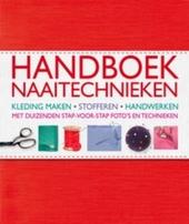 Handboek naaitechnieken : kleding maken, stofferen, handwerken : met duizenden stap-voor-stap foto's en technieken